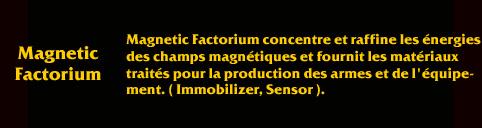 Description de Savage MagneticFactorium